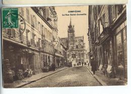 CPA 60 COMPIEGNE - La Rue SAINTE CORNEILLE - Compiegne