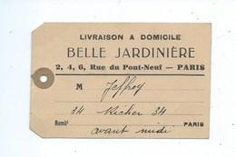 Paris Belle Jardinière Paris Rue Du Pont Neuf ( Format 8 Cm / 12 Cm  ) - Supplies And Equipment