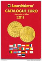 CATALOGUE EURO 2011  LEUCHTTURM TRES BON ETAT - Livres & Logiciels