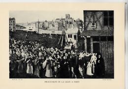 PLANCHE HISTOIRE DU PEUPLE FRANCAIS PROCESSION DE LA LIGE DE PARIS - Planches & Plans Techniques