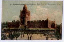 13 MARSEILLE EXPOSITION COLONIALE 1906 PALAIS DE LA COTE OCCIDENTALE D'AFRIQUE - Exposiciones