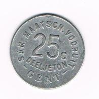 &   SAM.MAATSCH. VOORUIT  25 C DEELJETON  GENT  1880 - Monetary / Of Necessity