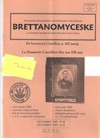 Revue Du Musée Bruxellois De La Gueuze-BRETTANOMYCESKE-Brouwerij-100 Ans Brasserie Cantillon-Bière Fruitée-1999-sommaire - Tourisme & Régions
