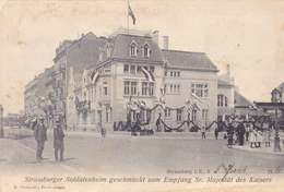 STRASSBURG Soldatenheim CACHET IMPORTANT  Carte  Allemande Feldpost - Strasbourg
