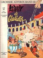 Asterix Als Gladiator - Erstauflage - Comicalbum Ehapa Verlag Von 1969 - Asterix