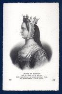 Jeanne De Bourbon. (1338-1378). Epouse Du Roi De France Charles V - Royal Families