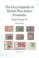 The Encyclopaedia Of British West Indies Postmarks - King George VI - Filatelia E Historia De Correos