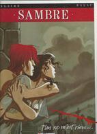 Yslaire/Balac Sambre Tome 1 Plus Ne M'est Rien Glénat Réédition 1999 - Sambre
