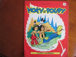 Moky Et Poupy , L Archer  Prodigieux , Roger Bussemey - Livres, BD, Revues