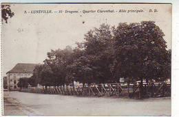 54. LUNEVILLE . CASERNES . 31e DRAGONS . QUARTIER CLARENTHAL . ALLEE PRINCIPALE - Luneville