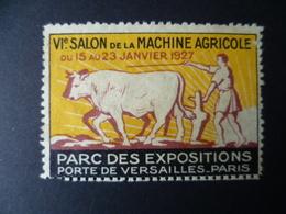 FRANCE VIGNETTE  SALON MACHINE AGRICOLE 1927  VACHE BOEUF LABOUR PAYSAN - Erinnophilie