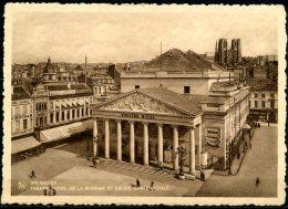 CP   Bruxelles   ---   Théâtre Royal De La Monnaie  -  Ste Gudule - Monuments, édifices
