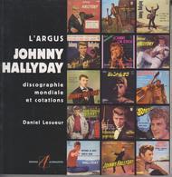 L'ARGUS JOHNNY HALLYDAY DE DANIEL LESUEUR DISCOGRAPHIE MONDIALE ET COTATIONS - 16 € FRAIS PORT COMPRIS EN FRANCE - MV01 - Musique