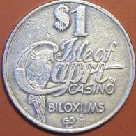 $1 Casino Token. Isle Of Capri, Biloxi, MS. D76. - Casino