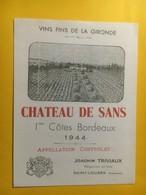 8143 -  Château De Sans 1944 1ères Côtes De Bordeaux - Bordeaux