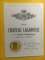 8146 -  Château Lagarosse 1941 1ères Côtes De Bordeaux - Bordeaux