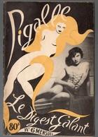 (revue érotique) PIGALLE LE DIGEST GALANT N°6 (1949) (PPP8533) - Livres, BD, Revues