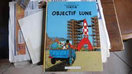 TINTIN ALBUM  OBJECTIF LUNE B39  HERGE - Tintin