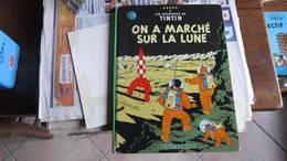 TINTIN ALBUM  ON A MARCHE SUR LA  LUNE B39  HERGE - Tintin