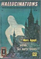 HALLUCINATIONS   N° 13  - Marc AGAPIT  - AREDIT 1972 - Hallucination