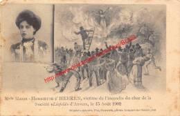 Mademoiselle Marie-Henriette S' Heeren - Victime De L'incendie Du Char De La Société Léopold 15 Augustus 1902 - Antwerpe - Antwerpen