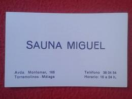 ANTIGUA TARJETA DE VISITA VISIT CARD PUBLICIDAD PUBLICITARIA O SIMILAR SAUNA MIGUEL TORREMOLINOS MÁLAGA SPAIN ESPAÑA VER - Tarjetas De Visita