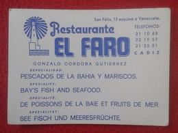 TARJETA DE VISITA VISIT CARD PUBLICIDAD PUBLICITARIA O SIMIL RESTAURANTE EL FARO CADIZ SPAIN ESPAÑA FISH LIGHTHOUSE VER - Tarjetas De Visita