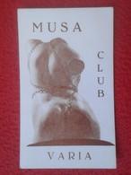 ANTIGUA TARJETA DE VISITA VISIT CARD PUBLICIDAD PUBLICITARIA O SIMILAR MUSA CLUB VARIA GAY ? TU AMBIENTE DIFERENTE CÁDIZ - Visiting Cards