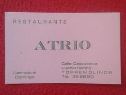 ANTIGUA TARJETA DE VISITA VISIT CARD PUBLICIDAD PUBLICITARIA O SIMILAR RESTAURANTE ATRIO TORREMOLINOS SPAIN ESPAÑA VER F - Tarjetas De Visita