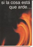 Si La Cosa Esta Que Arde ... Mojate Usa Preservativo - FUNDACION DEL MOVIMIENTO CIUDADANO ANTI SIDA - Salud