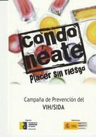 Condoneate Placer Sin Riesgo Campaña De Prevencion Del VIH/SIDA - Postal Publicitaria - Salud