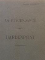 Généalogie. La Descendance Des Hardenpont. Genealogy. - Manuscripts