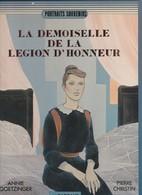 La Demoiselle De La Legion D'Honneur - Christin
