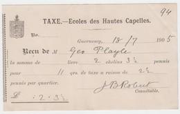 Guernsey - Ecoles Des Hautes Capelles Receipt For Payment Dated 18 July 1905 - United Kingdom