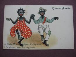 "CPA CAKE WALK DANSE AFRIQUE ETHNIQUE Couple AFRO AMERICAINS "" Negre Et Negresse "" RARE ILLUSTRATEUR DESSIN HUMORISTIQUE - Illustrators & Photographers"