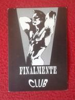 ANTIGUA TARJETA DE VISITA VISIT CARD PUBLICIDAD O SIMILAR FINALMENTE CLUB GAY ? SHOW TRAVESTY MUSIC-HALL LISBOA LISBON - Tarjetas De Visita