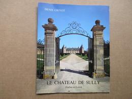 Le Chateau De Sully (Denis Grivot) - Bourgogne