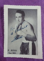 CARTE PHOTO BOXE DEDICACEE : ROSSI P. - Autres