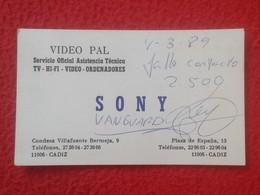 ANTIGUA TARJETA DE VISITA VISIT CARD PUBLICIDAD PUBLICITARIA O SIMILAR SONY VIDEO PAL CÁDIZ ESPAÑA SPAIN (ESCRITA) VER F - Tarjetas De Visita