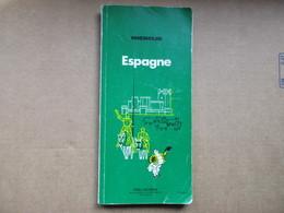 "Espagne ""Guide Du Pneu Michelin"" / De 1977 - Michelin (guides)"