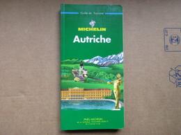"Autriche  ""Guide Du Pneu Michelin"" / De 1996 - Michelin (guides)"