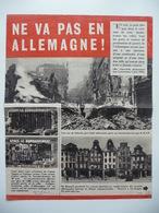 WWII WW2 Tract Flugblatt Propaganda Leaflet In French, PWE F Series/1942, F.119, NE VA PAS EN ALLEMAGNE! - Oude Documenten