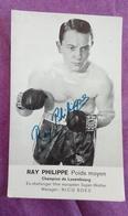 PHOTO BOXE DEDICACEE : RAY Philippe, Poids Moyen, Champion Du Luxembourg. - Boxe