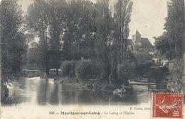 MONTIGNY-SUR-LOING .105. LE LOING ET L'EGLISE .AFFR LE 11-7-1909 - France