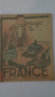 Connais Tu ..? La France ,voici D'abord L'histoire De Ses Origines  ,n°4 ,illustrateur Robert RIGOT - Autre Magazines