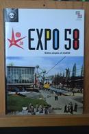 Bruxelles Expo 58 Entre Utopie Et Réalité. Ed. Racine. - Culture