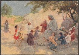 Lord Of The Dance, Jesus Christ With Dancing Children, C.1920s - Postcard - Jesus