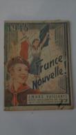 1945 France Nouvelle ,couverture Illustrée Par Robert RIGOT - Autre Magazines