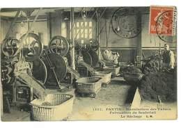 CPA 93 PANTIN MANUFACTURE DES TABACS FABRICATION DU SCAFERLATI LE HACHAGE - France