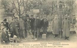 VILLERUPT - Frontière Franco Allemande,douaniers Et Gendarmes. - Dogana